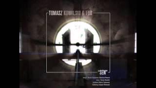 Tomasz Kowalski & FBB -  SEN