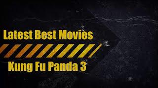 Latest Best Movies : Kung Fu Panda 3