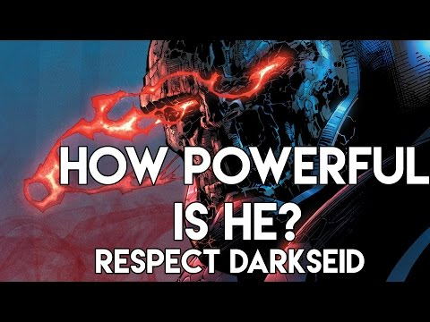 How Powerful Is He? RESPECT: Darkseid!