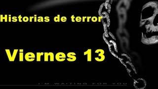 Historias de terror - Viernes 13