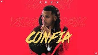 Juhn - Confia