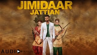 Gagan Kokri: Jimidaar Jattian FULL AUDIO   Preet Hundal   Latest Punjabi Song 2016