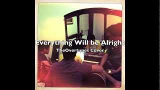 Everything will be Alright (Matt Wertz Cover) | TheOvertunes