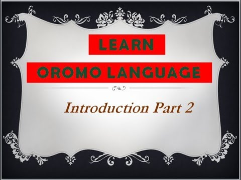 Xxx Mp4 Learn Oromoo Language Introduction Part 2 3gp Sex