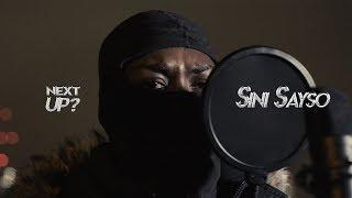 (1011) Sini Sayso - Next Up? [S1.E30] | @MixtapeMadness