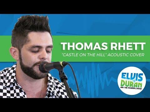 "Thomas Rhett - ""Castle on the Hill"" Ed Sheeran Cover | Elvis Duran Live"