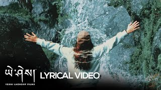 Yeshi Lhendup - Thongra Manyong [OFFICIAL LYRICAL VIDEO] ft. Rinchen Wangdi | Bhutanese latest song