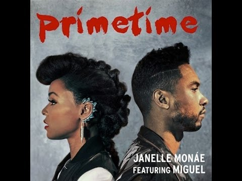 Janelle Monáe PrimeTime ft. Miguel Lyrics