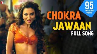 Chokra Jawaan - Full Song | Ishaqzaade | Arjun Kapoor | Parineeti Chopra