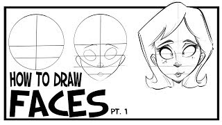 CARTOONING 101: How To Draw Faces & Heads Pt. 1