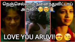 I hate you Aruvi!   Watch completely and react   😭😍🙏