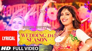 WEDDING DA SEASON song with LYRICS | Shilpa Shetty, Neha Kakkar, Mika Singh | T-Series