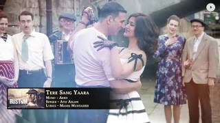 Tere sang yaara - full video song__rustom movie