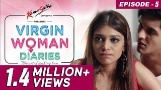 Virgin Woman Diaries - Gujarati's Stand Together   EP 05   Web Series   FrogsLehren   HD