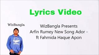 Arfin Rumey New Song Ador -  ft Fahmida Haque Apon 1080p HD Lyrics