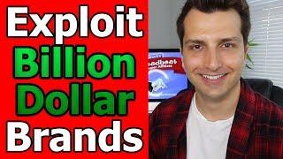 How To Exploit Billion Dollar Brands to Make Money Online (Find HOT Niche Markets Every Time!)