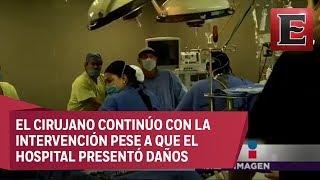 Médicos continúan con cirugía pese a sismo de 7.1°