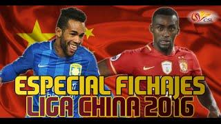 Especial fichajes Super League China   Fichajes confirmados fútbol 2016