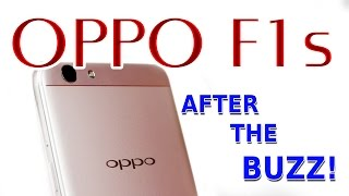 Oppo F1s - After the Buzz! | PROS & CONS