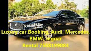 Luxury car Booking, audi, mercedes, bmw, jaguar Rental in Deogarh 7568199084