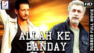 Sharman Joshi, Naseeruddin Shah l Latest 2018 Action Ka King Hindi Movie HD - Allah Ke Bandey