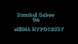 Media+Hypocrisy-+The+Delta+Production+%7C+Kaushal+Saboo+%7C