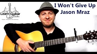 I Won't Give Up - Guitar Tutorial - Jason Mraz
