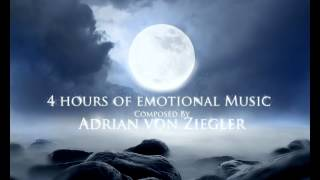 4 Hours of Emotional Music by Adrian von Ziegler