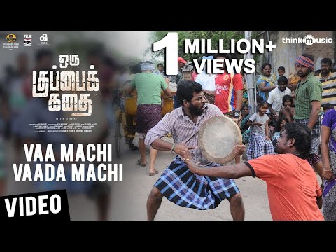 Xxx Mp4 Oru Kuppai Kathai Vaa Machi Vaada Machi Video Song Dhinesh Manisha Yadav Joshua Sridhar 3gp Sex