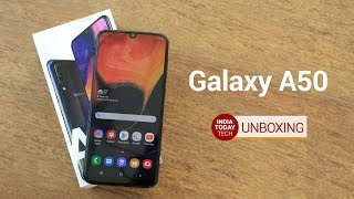 Galaxy A50 Unboxing and Quick Review | India Today Tech