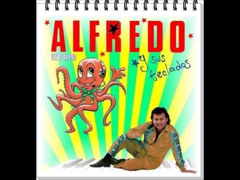 El pulpo Alfredo y sus teclados Nelson Kanzela. viejitas pero bailadoras.