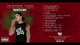 9-Mira Esa Girla Rasta Mc Ft T-Chen(OfficialAudio)Prod.Rynus #MrGreenBlood