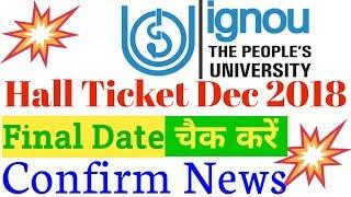 IGNOU Hall Ticket December 2018 term end exams update By TIPS GURU