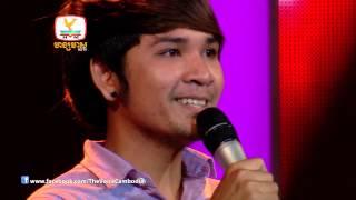 The Voice Cambodia - ឃុន វុត្ថា - មិនស្រឡាញ់អាណិតធ្វើអី្វ - 31 Aug 2014