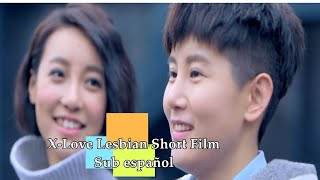 [Sub español] X-Love Lesbian Short Film