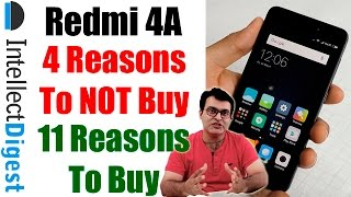 4 Reasons To NOT Buy Redmi 4A With 11 Reasons To Buy- Pros And Cons Review