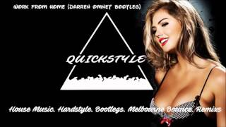 Work From Home (Darren Omnet Bootleg)