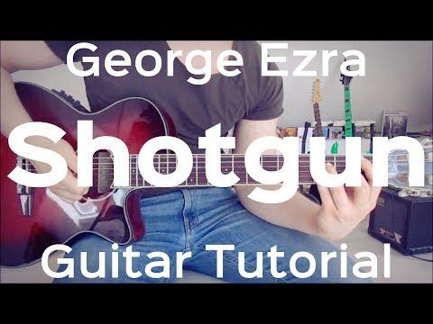 Download George Ezra - Shotgun  GUITAR LESSONTUTORIALCHORDSHOW TO PLAY free