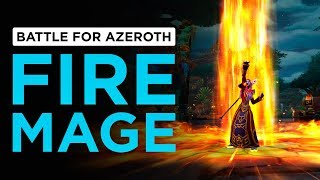 Fire Mage | WoW: Battle for Azeroth - Alpha [1st Pass]