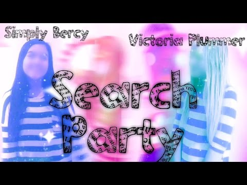 Search Party🔎 - Collab w/Victoria P.💕✨ - (5/16 days of randomness💁🏻)