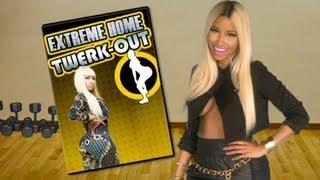 Nicki Minaj's Twerk Out