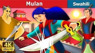 Mulan in Swahili | Hadithi za Kiswahili | Swahili Fairy Tales