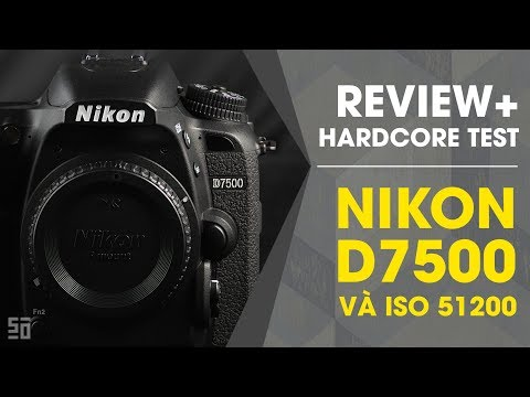 Xxx Mp4 Review Hardcore Test Nikon D7500 ở ISO 51200 3gp Sex