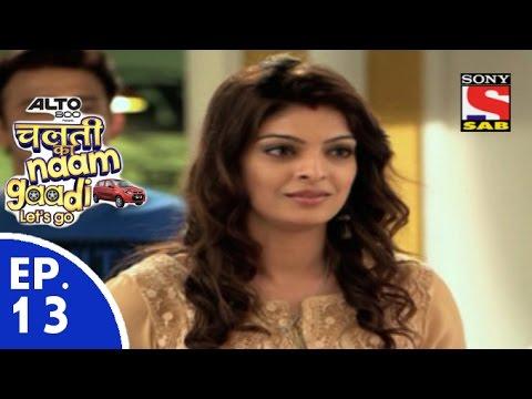 Chalti Ka Naam Gaadi…Let's Go चलती का नाम गाड़ी लेट्स गो Episode 13 13th November 2015