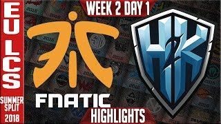 FNC vs H2K Highlights - EU LCS Summer Split 2018 Week 2 Day 1 - Fnatic vs H2K