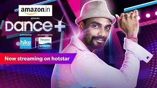 Dance + , Watch All Episodes and Performances on hotstar