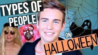 Types Of People On Halloween!