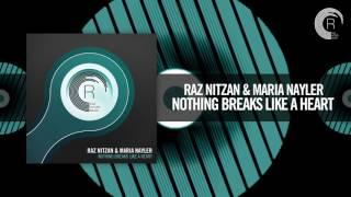 Raz Nitzan & Maria Nayler - Nothing Breaks Like A Heart [FULL] (RNM)