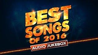 Best Songs Of 2016 | Audio Jukebox