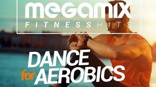Megamix Fitness Hits Dance For Aerobics - (Full Album HQ) - Fitness